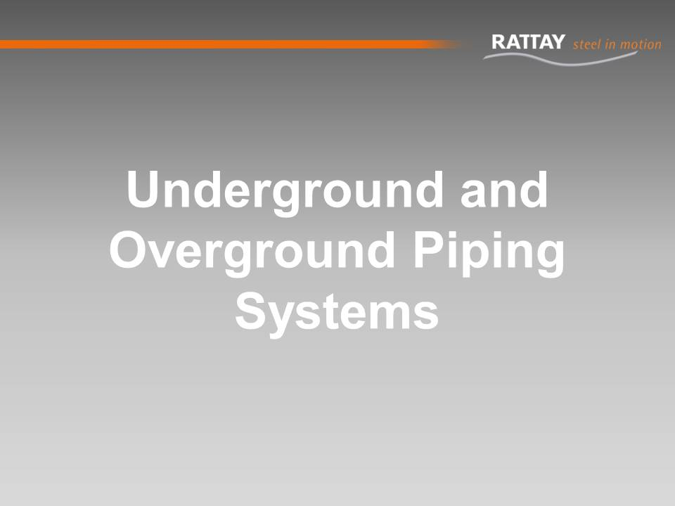 Underground and Overground Piping Systems
